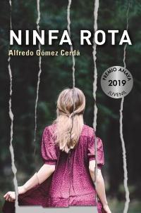 Ninfa rota (Premio Anaya 2019)